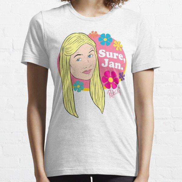 Sure, Jan. (full colour) Essential T-Shirt