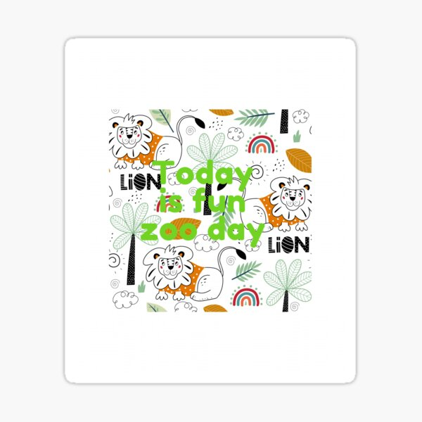 Today is fun zoo day Sticker