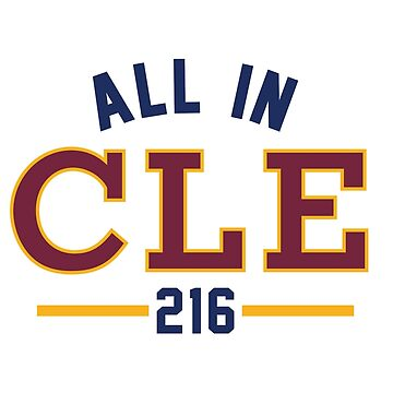 All in CLE 216 by emfrazier96