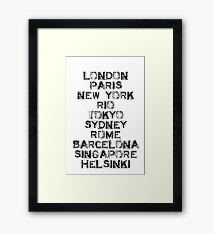Been there, and there, and there too...! Framed Print