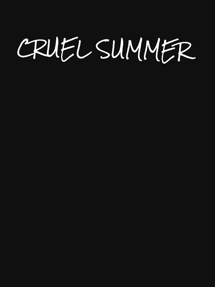 Cruel Summer black T-shirt  by BlackRhino1
