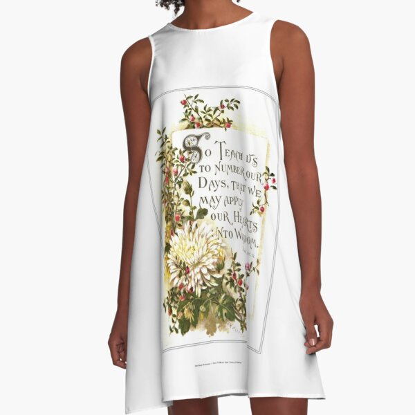 So Teach Us to Number Our Days. Psalm 90:12 A-Line Dress