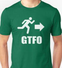 GTFO Unisex T-Shirt
