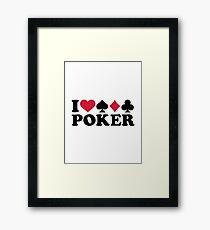 I love Poker gambling Framed Print