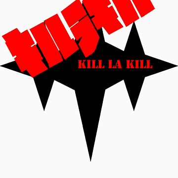 Kill La Kill by Cptspas