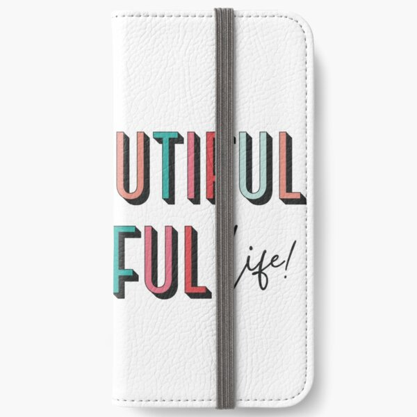 My Beautiful Colorful Life iPhone Wallet