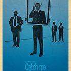 Steven Spielberg's CATCH ME by Alain Bossuyt