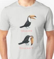 Toucan Toucan't T-Shirt