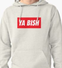 Ya Bish Typography Pullover Hoodie