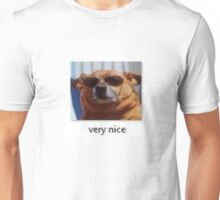 its nice Unisex T-Shirt