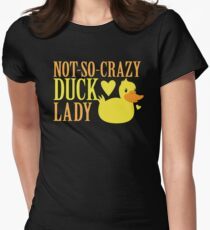 NOT-So-Crazy DUCK LADY Women's Fitted T-Shirt