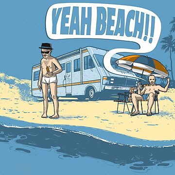 Breaking bad summer shirts (Yeah beach) by 1lokan