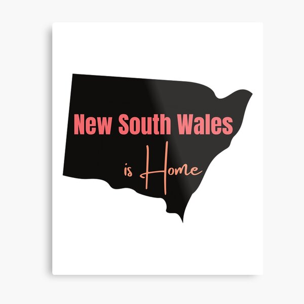 New South Wales is Home Metal Print