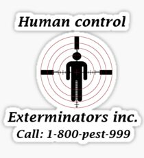 Exterminators Sticker