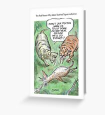 Extinct Series - The Real Reason Why Sabre-Toothed Tigers are Extinct Greeting Card