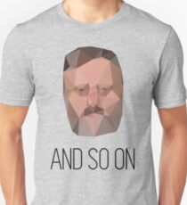And So On - Slavoj Zizek T-Shirt