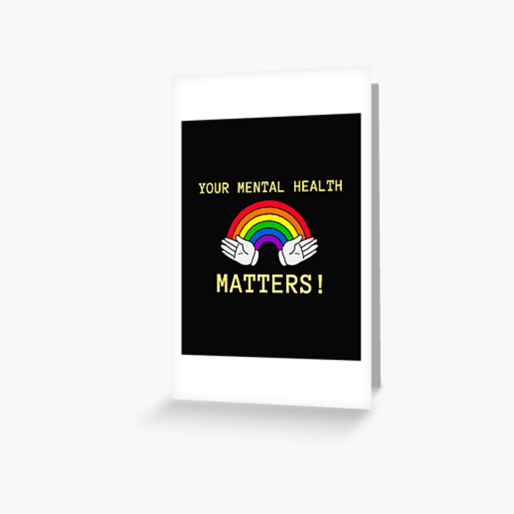 Your Mental Health Matters - Mental Health Month Greeting Card