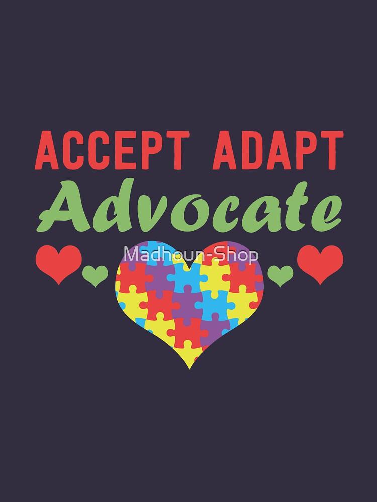 Accept Adapt Advocate Autism Awareness & Appreciation by Madhoun-Shop