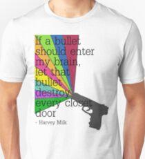 'If a bullet should enter my brain...' T-Shirt