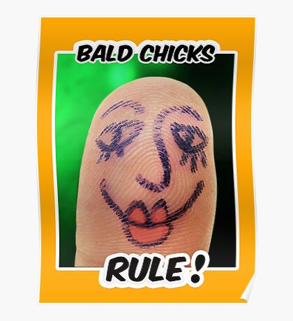 Bald Chicks Rule! Poster