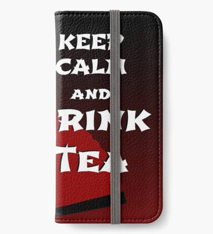Keep Calm and Drink Tea - dark asia edition iPhone Wallet