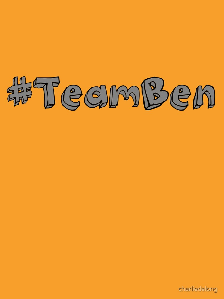 Join #TeamBen! by charliedelong