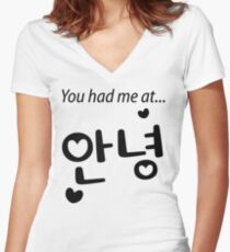 You had me at annyeong! Women's Fitted V-Neck T-Shirt