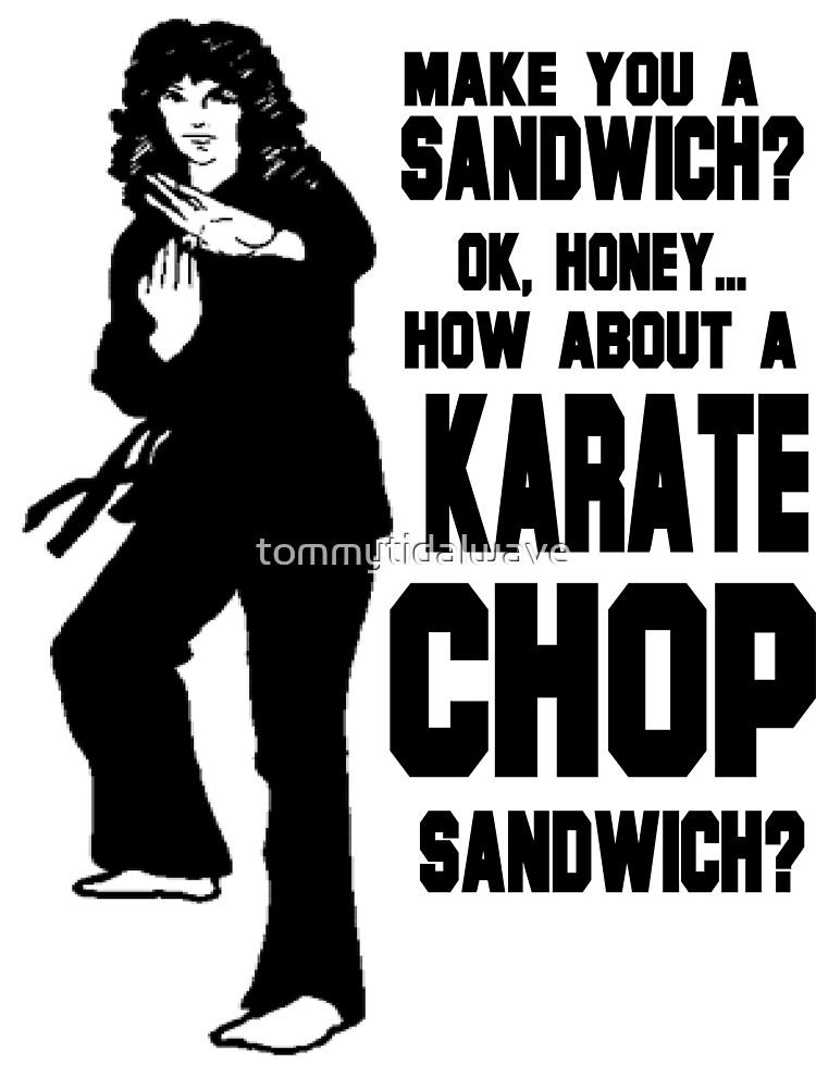 Karate Chop Sandwich by tommytidalwave