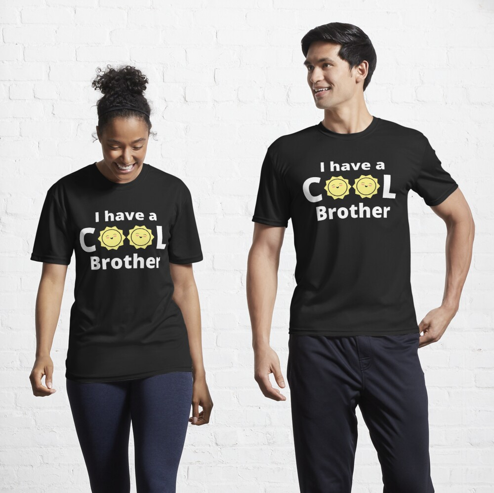 I have a cool brother design - with a yellow sun Active T-Shirt
