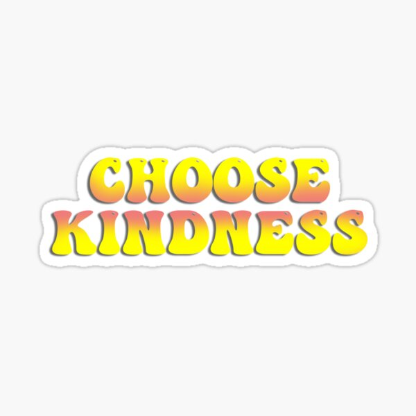 Choose Kindness Text Sticker