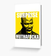 Surprise Mothafucka Greeting Card
