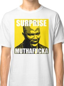 Surprise Mothafucka Classic T-Shirt
