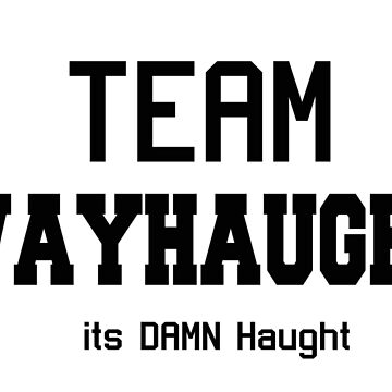 WayHaught [Text only] by Kait808