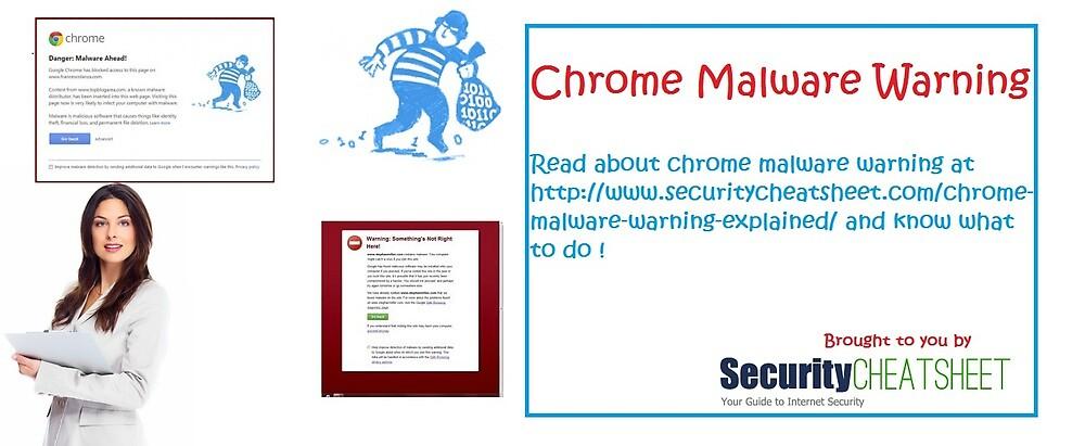 Chrome Malware Warning - Windows Security Essentials - www.securitycheatsheet.com by securitycheat2