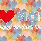 Card for the mother's day with hearts by schtroumpf2510