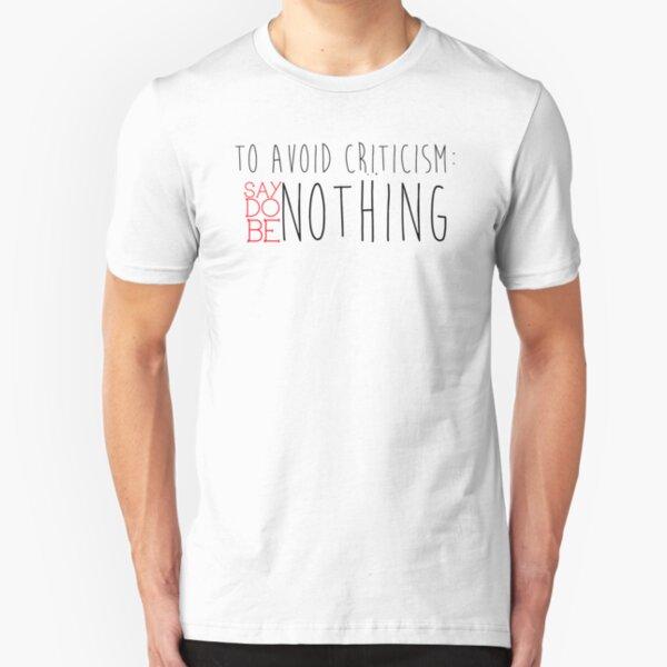 Avoid Criticism Slim Fit T-Shirt