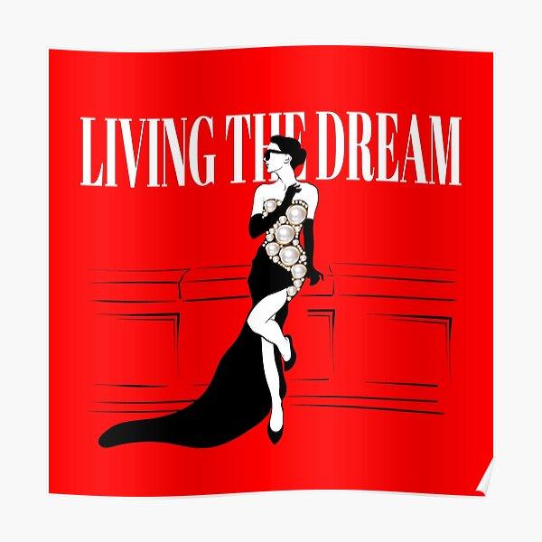 Living The Dream Girl Poster