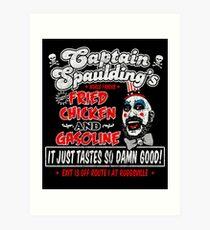 Captain Spaulding Fried Chicken & Gasoline Art Print