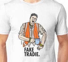 Fake Tradie Liberal Party faketradie Unisex T-Shirt