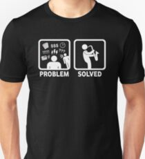 Funny Saxophone Problem Solved T Shirt T-Shirt