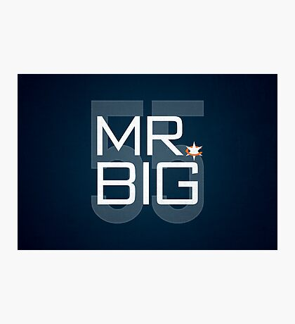 Mr. Big Photographic Print