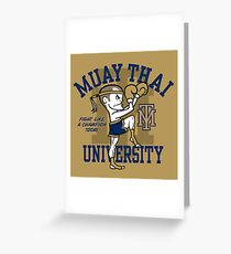 MUAY THAI UNIVERSITY Greeting Card