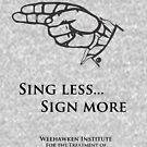 HAMILARIA - Sing Less, Sign More by Hamilaria