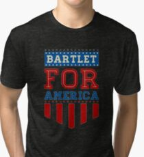 Bartlet for America Tri-blend T-Shirt
