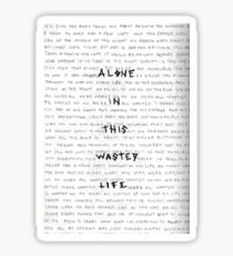Alone In This Wasted Life Sticker