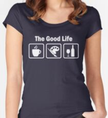Funny Painting The Good Life  Women's Fitted Scoop T-Shirt