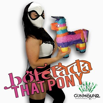 SMACK THAT PONY - Lucha pinjata by GUNHOUND