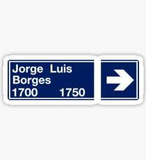 Calle Jorge Luis Borges, Street Sign, Buenos Aires, Argentina Sticker