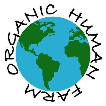 Organic Human Farm by DomPlatypus
