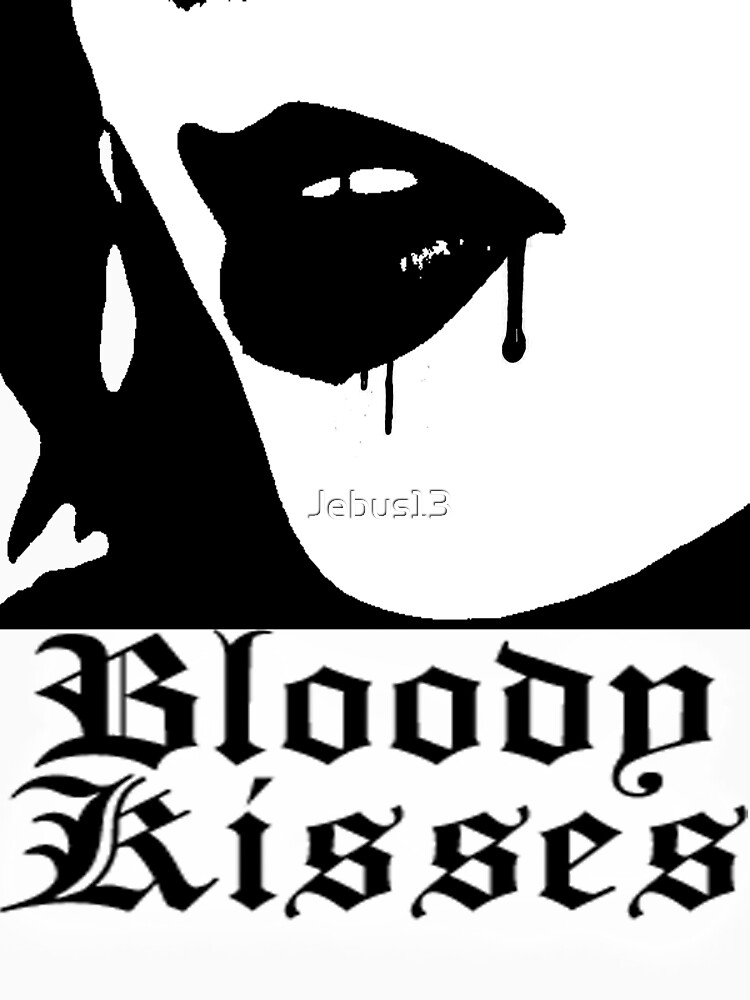 Bloody Kisses by Jebus13